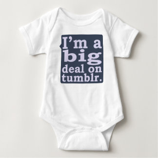 I'm a Big Deal on Tumblr Shirts