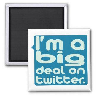 I'm a Big Deal on Twitter Magnet