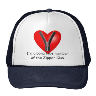 I'm a bona fide member of the Zipper Club Trucker Hat