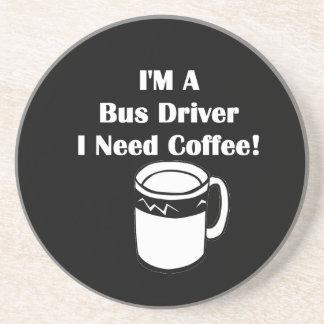 I'M A Bus Driver, I Need Coffee! Coasters