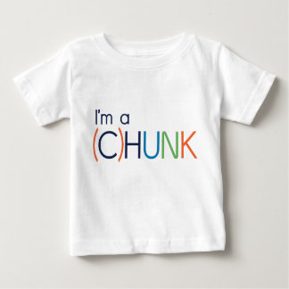 I'm a (C)hunk Baby T-Shirt