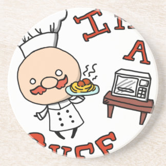 I'm a chef! coaster