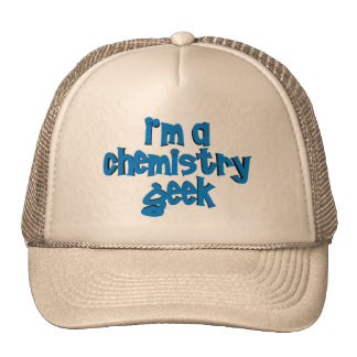I'M A CHEMISTRY GEEK TEXT HATS