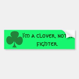 I'm A Clover Bumper Sticker