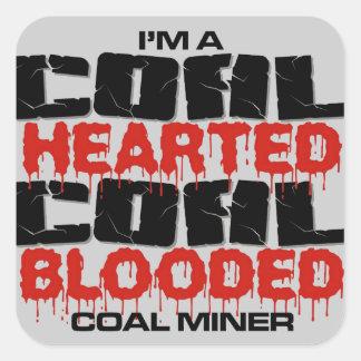 IM A COAL MINER SQUARE STICKER