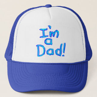 I'm a Dad! Trucker Hat