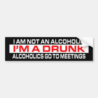I'm A Drunk Bumper Sticker