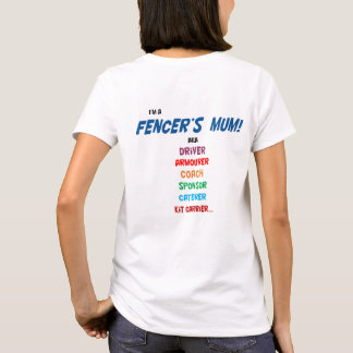 I'm a fencer's mum! T shirt, ladies, 2 side print. T-Shirt