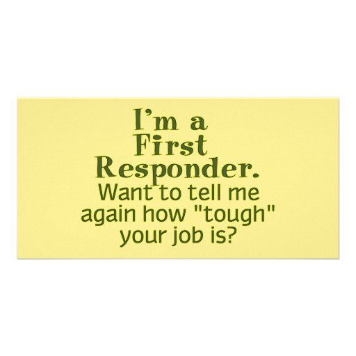 I'm a First Responder... Photo Card Template