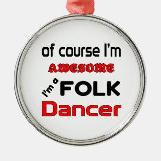 I'm a Folk Dancer Silver-Colored Round Ornament