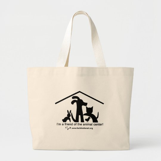 I'm a Friend of the Animal Centre Large Tote Bag