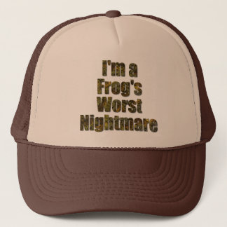 I'm a frog's worst nightmare trucker hat