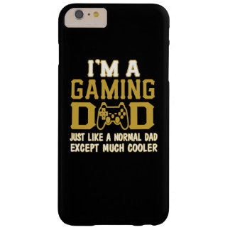 I'M A GAMING DAD BARELY THERE iPhone 6 PLUS CASE
