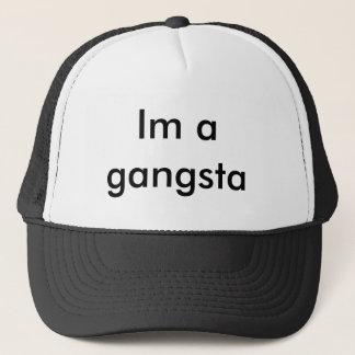 Im a gangsta trucker hat