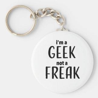 I'm a Geek Not a Freak Keychain