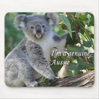 I'm a genuine Aussie: cute cuddly Australian koala Mouse Pad