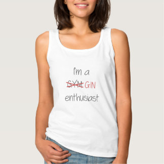 I'm a GIN enthusiast Tank Top