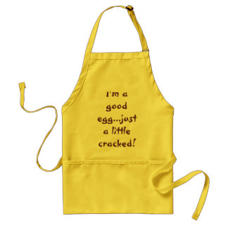 I'm a good egg...just a little cracked! standard apron