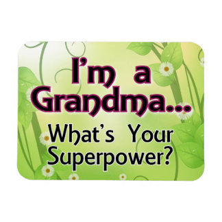 I'm a Grandma... What's Your Superpower Rectangular Photo Magnet