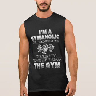 I'm a Gymaholic on the road to... Gym Funny Tanks