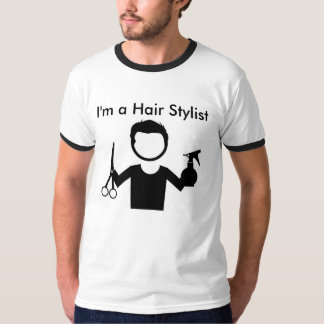 I'm a Hair Stylist Men's Short Sleeved T-Shirt