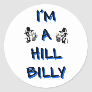I'm a hillbilly classic round sticker