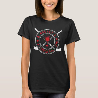 I'm A Hockey And Wine Kinda Gal Tee Shirt
