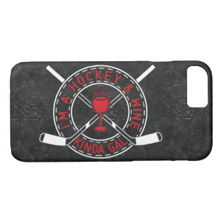 I'm A Hockey & Wine Kinda Gal Cell Phone Case