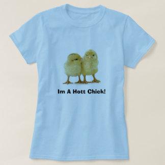 Im A Hott Chick! T-Shirt