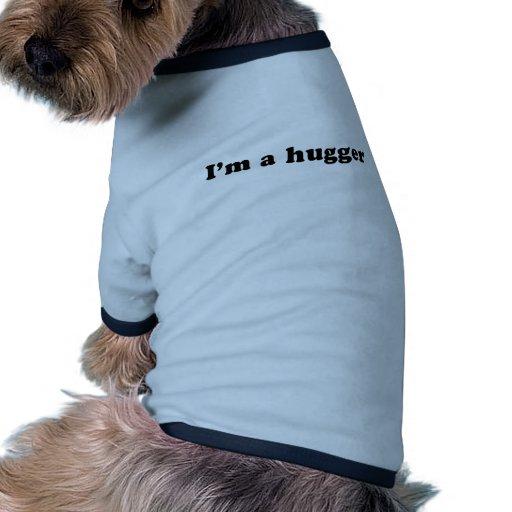 I'm a hugger doggie tee shirt