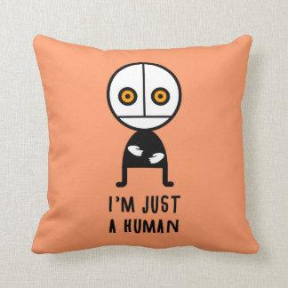 I'm a human throw pillows