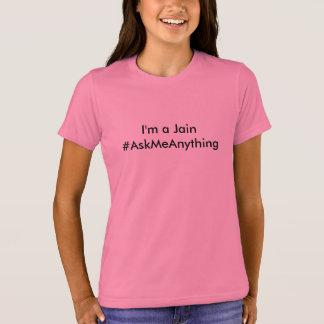I'm a Jain - #AskMeAnything T-Shirt