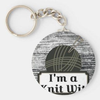 I'm a Knit Wit: A Creative Motivational Basic Round Button Keychain