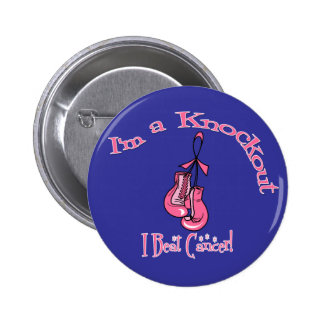 I'm A Knockout I Beat Breast Cancer Pins