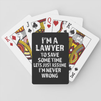 I'm a Lawyer - Funny saying deck of cards