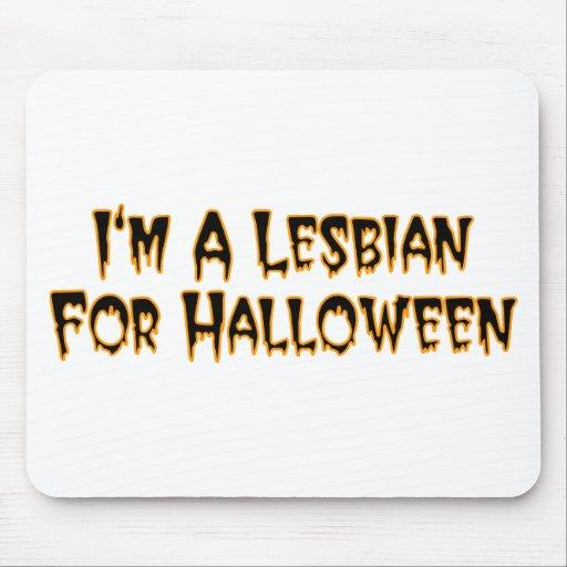 I'm A Lesbian For Halloween Mousepads