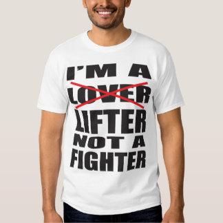 I'm a Lifter Not a Fighter - Light Shirt