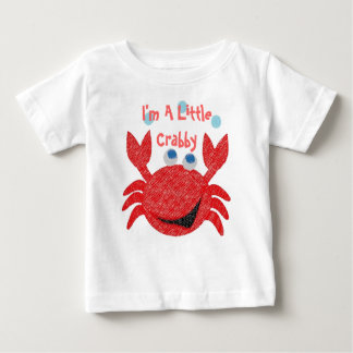 I'm A Little Crabby Baby T-Shirt