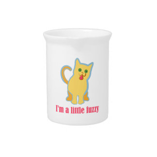 I'm a Little Fuzzy Funny Cat Pitcher