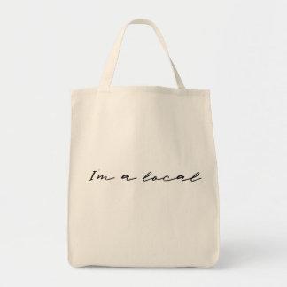 I'm a Local Tote Bag