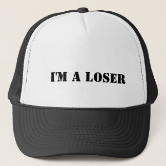 I'm a loser trucker hat