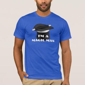 """""""I'm a magic man""""  with magicians hat. T-Shirt"""