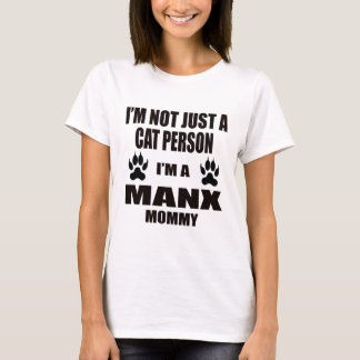 I'm a Manx Mommy T-Shirt