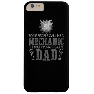 I'm a mechanic and I'm a dad Barely There iPhone 6 Plus Case