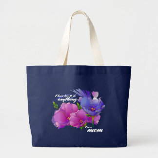 I'm a Mom. Flowers | Quote Mother's Day Gift Bag