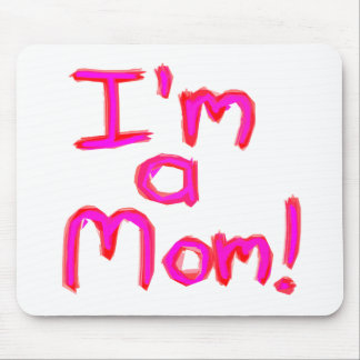 I'M A MOM! MOUSE PAD