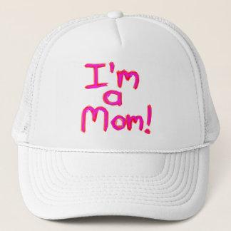I'M A MOM! TRUCKER HAT