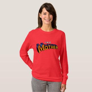"""""""I'm a Mother"""" super hero shirt"""