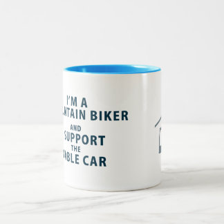 I'm a Mountain Biker Mug
