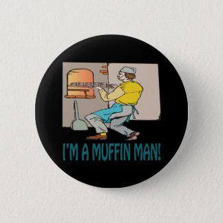Im A Muffin Man 2 Inch Round Button